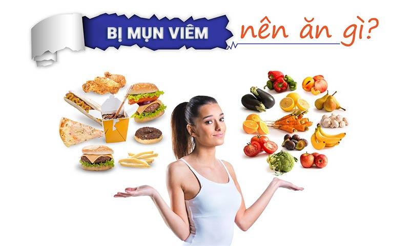 Bị mụn viêm nên ăn gì để giảm tình trạng mụn