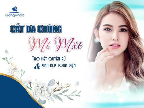 """Cắt Da Thừa Mí Mắt, """"Tạm Biệt"""" Mắt U Buồn, Chảy Xệ"""