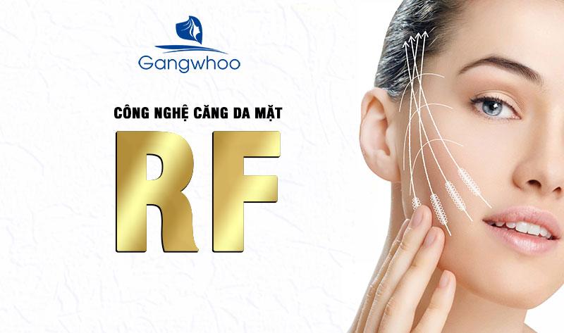 Công nghệ căng da mặt RF