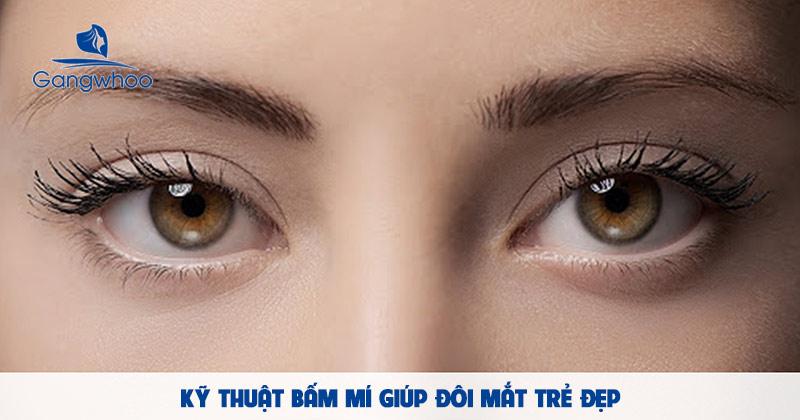 Kỹ thuật bấm mí giúp đôi mắt trẻ đẹp