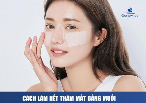 cách trị thâm mắt hiệu quả nhất với muối