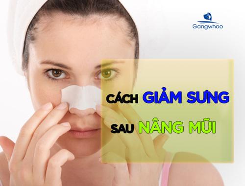 cách giảm sưng sau nâng mũi hiệu quả