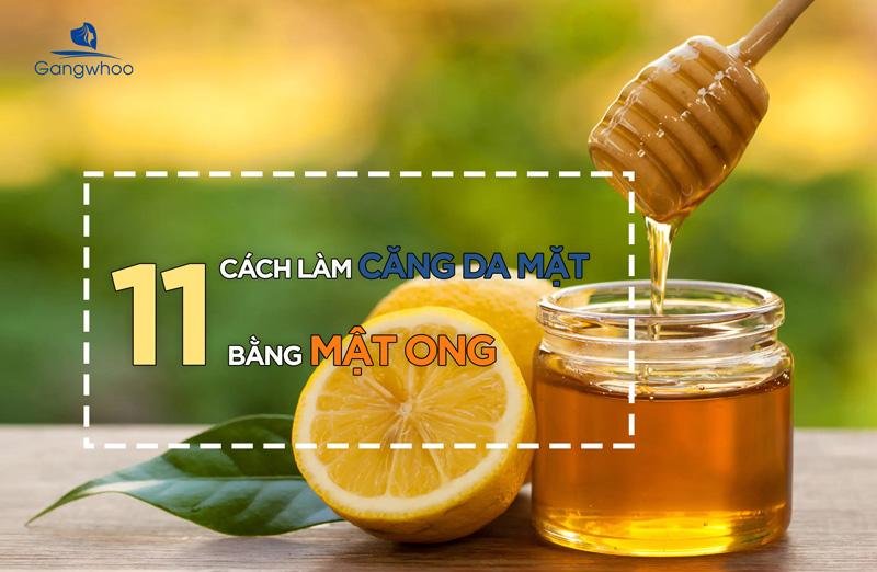 cách làm căng da mặt bằng mật ong hiệu quả