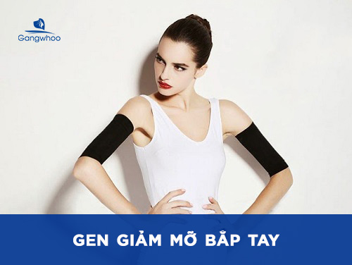 gen giảm mỡ bắp tay