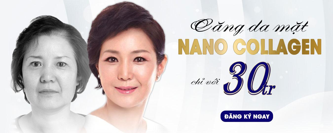 Ưu đãi căng da mặt nano collagen chỉ có 30tr