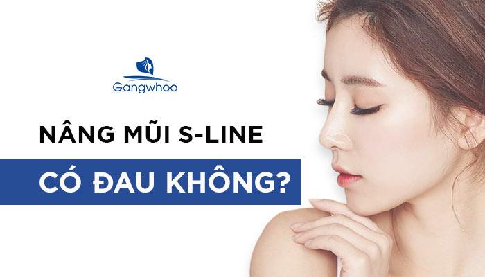 [Giải Đáp] Nâng Mũi S Line Có Đau Không?