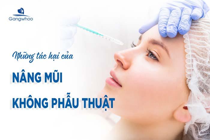 Những tác hại của nâng mũi không phẫu thuật bạn nên biết